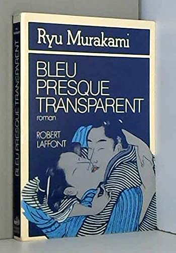 9782221001653: Bleu presque transparent: Roman (French Edition)