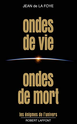Ondes de vie, ondes de mort (2221002075) by Jean de La Foye