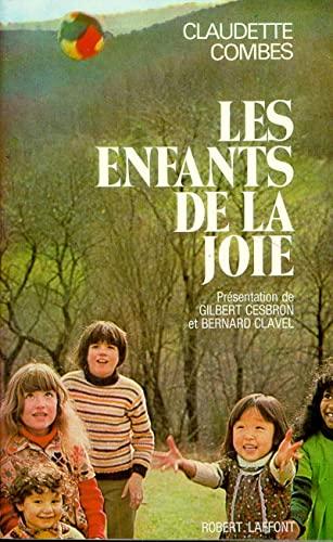 Les enfants de la joie (French Edition) (2221002776) by Claudette Combes