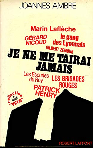 9782221003008: Je ne me tairai jamais (Collection Vécu) (French Edition)