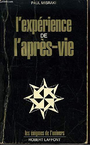 L'Expérience de l'après-vie (9782221003169) by Misraki Paul