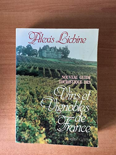9782221003190: Nouveau guide touristique des vins et vignobles de France