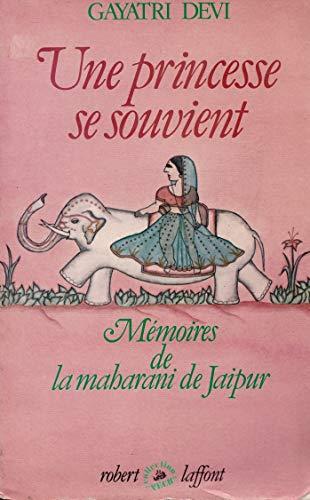 9782221003312: Une princesse se souvient / memoires de la maharani de jaipur