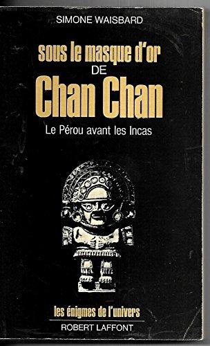 9782221005101: SOUS MASQUE D OR DE CHAN CHAN