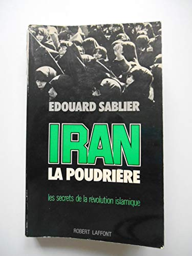 9782221005897: IRAN LA POUDRIERE