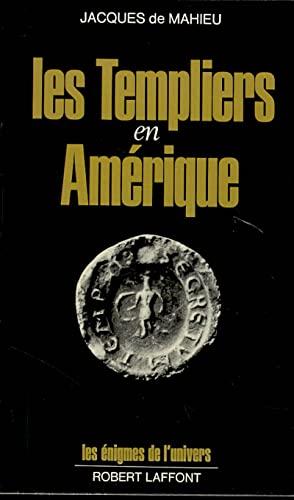 9782221005927: Les templiers en Amerique (Les Enigmes de l'univers) (French Edition)