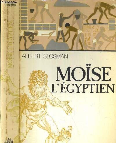 Moise l'Egyptien (La Trilogie du passe / Albert Slosman) (French Edition) (2221006399) by Albert Slosman