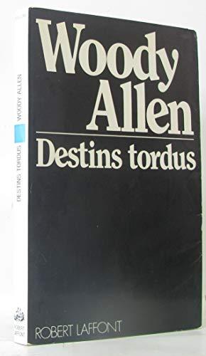 9782221007136: Destins tordus