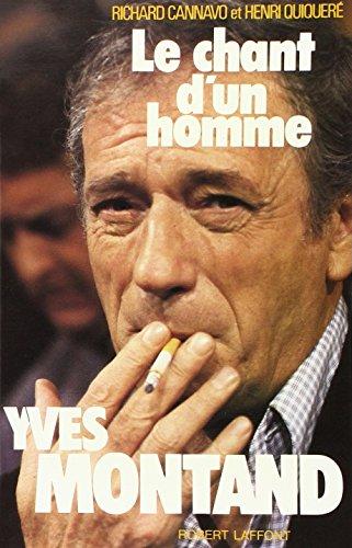 9782221007563: Le chant d'un homme Yves Montand