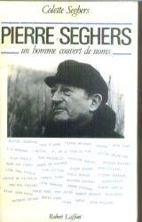 9782221007860: Pierre Seghers : Un homme couvert de noms