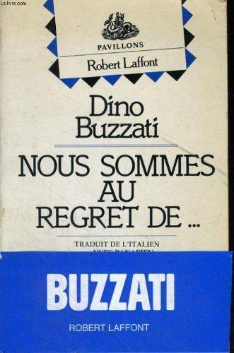 9782221008560: Nous Sommes Au Regret De...