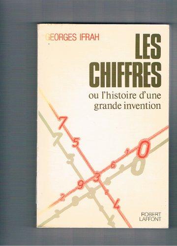 9782221009369: Les Chiffres ou l'histoire d'une grande invention