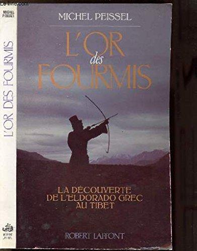 9782221009864: L'or des fourmis: La découverte de l'Eldorado grec au Tibet (French Edition)