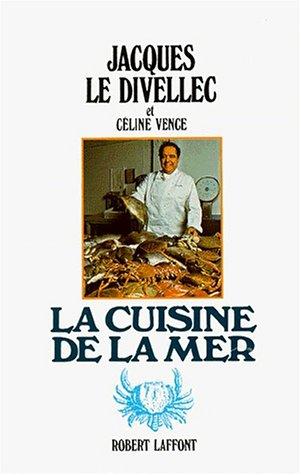 9782221009949: La cuisine de la mer (French Edition)