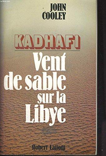 9782221010020: Kadhafi, vent de sable sur la libye