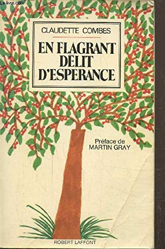 En flagrant delit d'esperance (French Edition) (222101099X) by Combes, Claudette