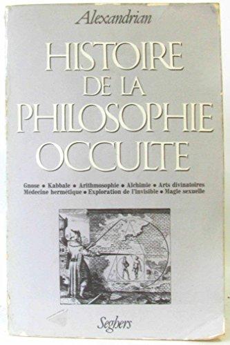 9782221011225: HIST DE LA PHILOSOPHIE OCCULTE