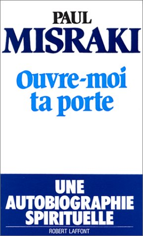 Ouvre-moi ta porte (French Edition) (2221011856) by Paul Misraki