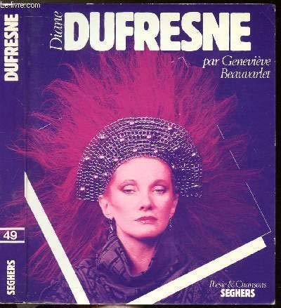Diane Dufresne (Poesie et chansons) (French Edition): Beauvarlet, Genevieve