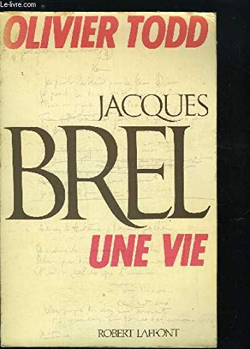 9782221011928: Jacques Brel: Une vie (French Edition)