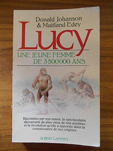 9782221012000: Lucy, une jeune femme de 3500000 ans