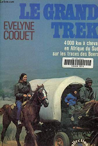 9782221012352: GRAND TREK-LE -COQUET EVELYNE-