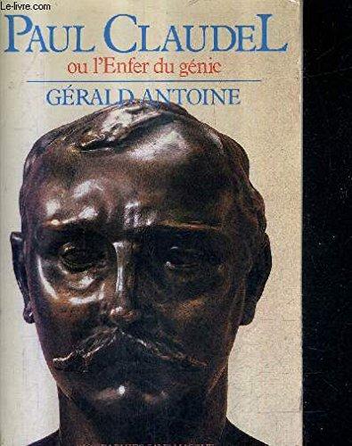 9782221012888: Paul Claudel: Ou, L'enfer du génie (Biographies sans masque) (French Edition)