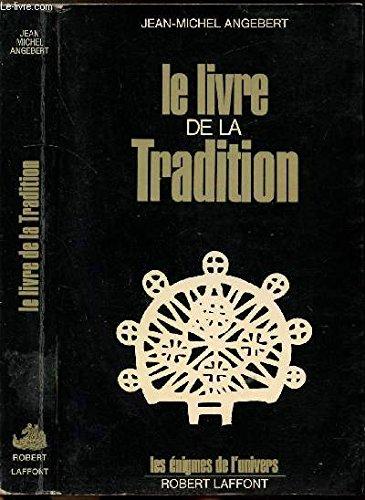 9782221013632: Livre de la tradition-le-
