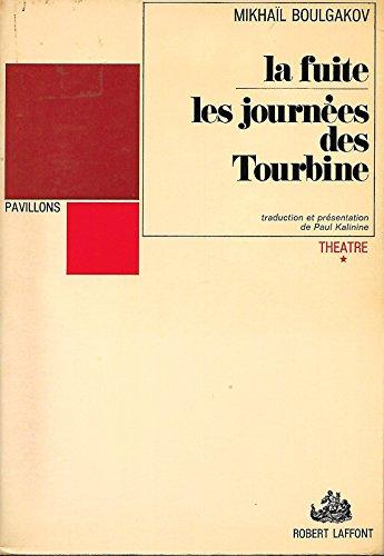 9782221016404: La Fuite - Les Journées des Tourbine