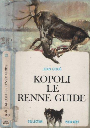 9782221019986: N21-kopoli le renne guide