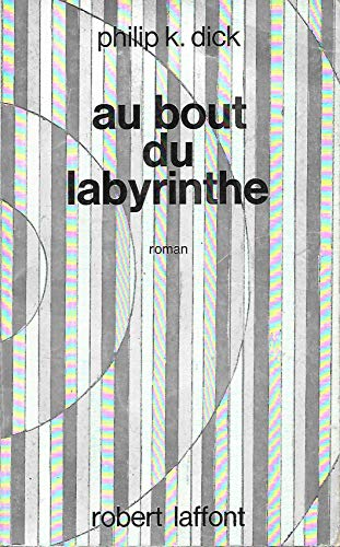 9782221021248: Au bout du labyrinthe