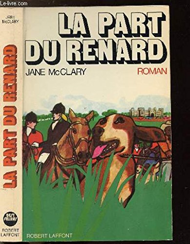 La part du renard: Mcclary Jane