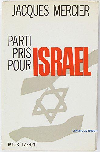 9782221031582: Parti pris pour israel.