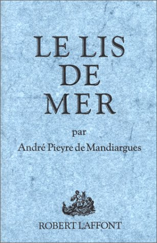 Le lis de mer (French Edition) (2221035046) by [???]
