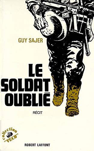 Le Soldat Oublie (French Edition): Guy Sajer