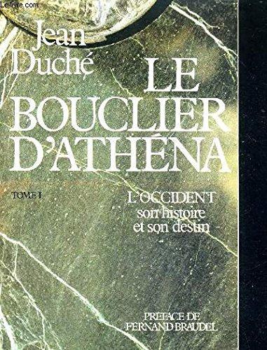 Le bouclier d'athena by Duche: Duche Jean