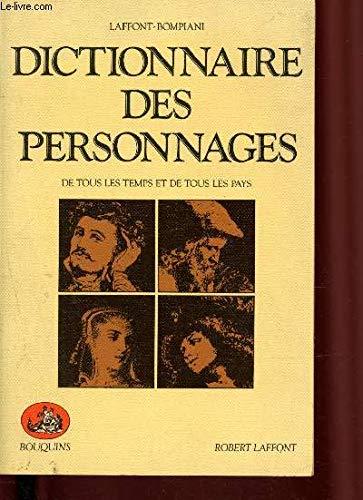 Dictionnaire des personnages littéraires et dramatiques de: Robert Laffont; Valentino