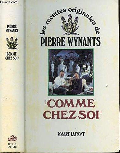 Comme chez soi: Pierre Wynauts