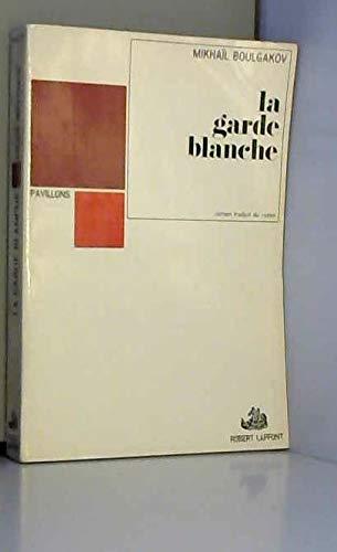 9782221043073: La garde blanche
