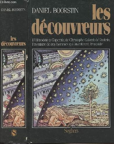 Les decouvreurs (French Edition) (2221043871) by Daniel J Boorstin