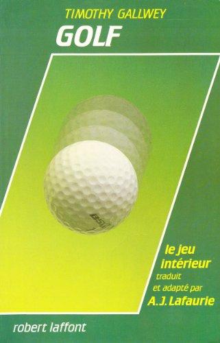 9782221044100: Golf, le jeu intérieur