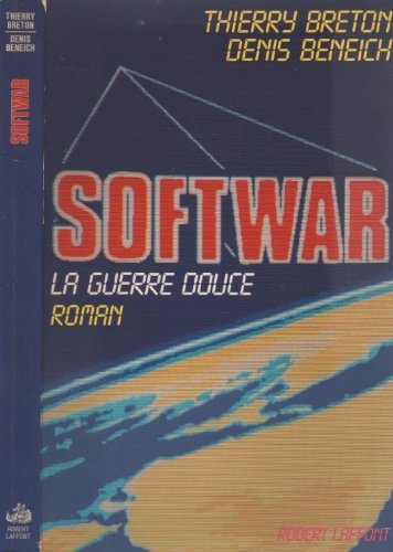 9782221044261: Softwar: Roman (Best-sellers) (French Edition)