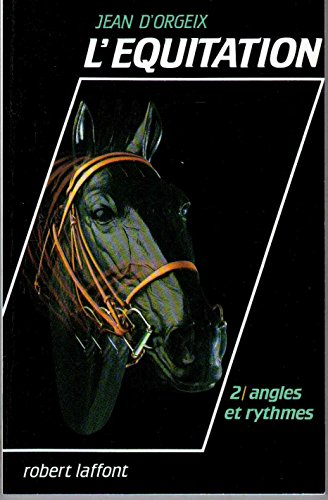 9782221044803: L'�quitation 2: angles et rythmes