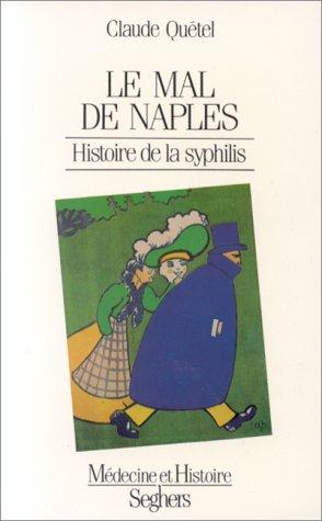 9782221044919: Le mal de Naples: Histoire de la syphilis (Médecine et histoire) (French Edition)