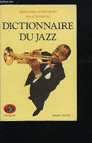 Dictionnaire du jazz (Bouquins): Carles, Philippe