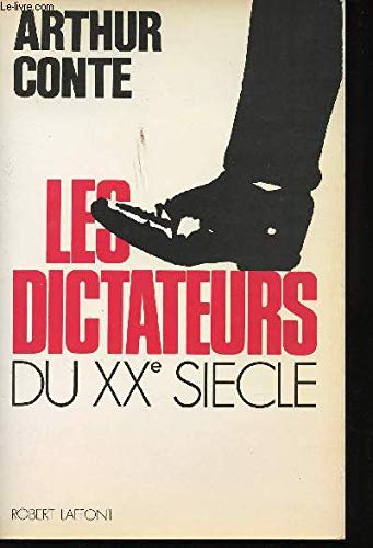 Les Dictateurs Du Xx Siecle