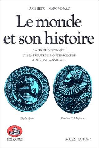 Le Monde et son histoire, tome 2: Luce Pietri