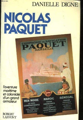 Nicolas Paquet, 1831-1909 [Broché]: Digne, Danielle