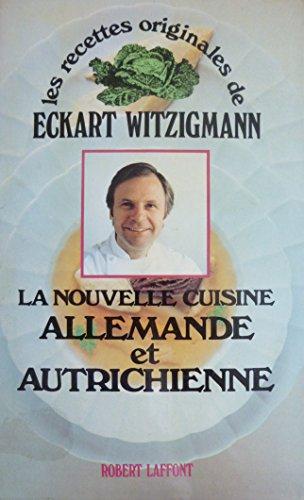 9782221045688: La nouvelle cuisine allemande et autrichienne