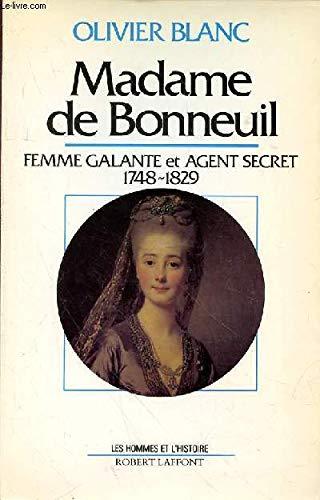9782221045954: Madame de Bonneuil: Femme galante et agent secret (1748-1829) (Les hommes et lhistoire)